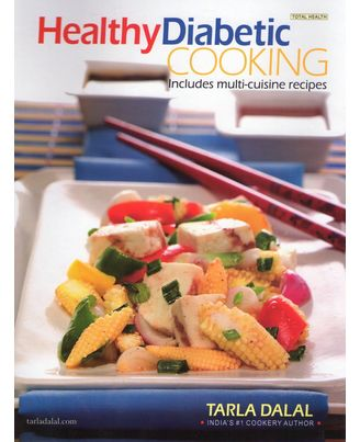 Healthy Diabetic Cooking- Includes Multi Cuisine Recipes