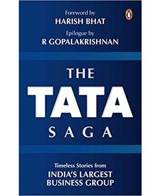 The Tata Saga: Timeless Stories From India s Largest Business Group