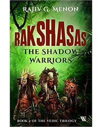 Rakshasas: The Shadow Warriors