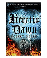 Heretic Dawn: Fortunes Of France: Volume 3