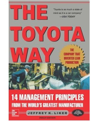 The Toyota Way: 14 Management Principles from the World s Greatest Manufacturer (English) 1st Edition