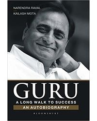 Guru: A Long Walk To Success: An Autobiography