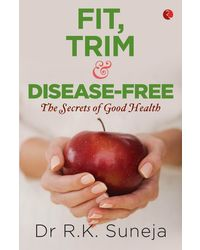 Fit, Trim and Disease- Free