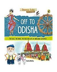 Off to Odisha (Discover India)
