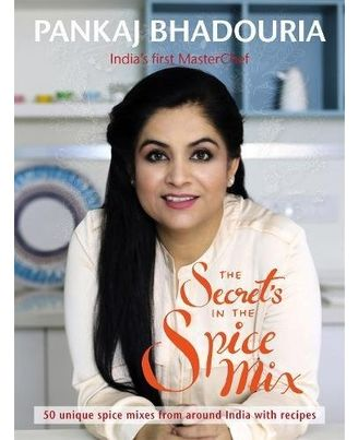 The Secret' s in the Spice Mix: Fifty Unique Homemade Spice Mixes with Recipes
