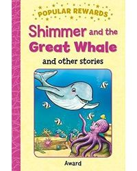 Shimmer And The Great Whale (Popular Rewards)