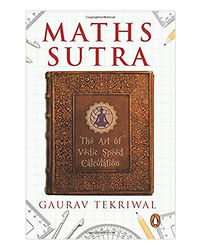 Maths Sutra: The Art Of Indian Speed Calculation