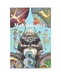 The Complete Mahabharata- Vol. 2: Sabha Parva and Vana Parva