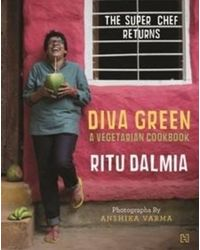 Diva Green: A Vegetarian Cookbook