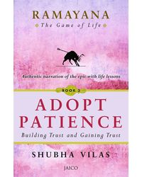 Ramayana: The Game of Life- Adopt Patience Book 3