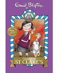 St clare's: 07: claudine at st