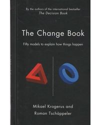 The Change Book: Fifty Models to Explain How Things Happen
