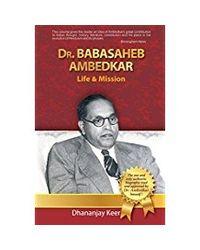 Dr Babasaheb Ambedkar Life & Mission