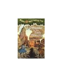 Magic Tree House# 24: Earthquake in the Early Morning