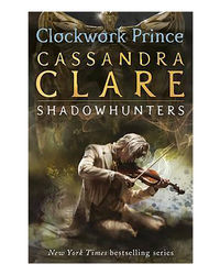 Infernal Devices: Clockwork Prince- Book 2