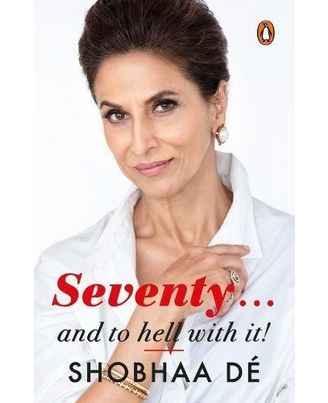 Seventy. . . And to Hell With It