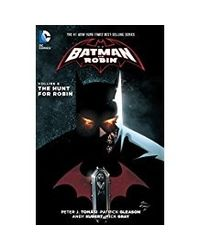 Batman And Robin- Vol. 6: The Hunt For Robin (The New 52)