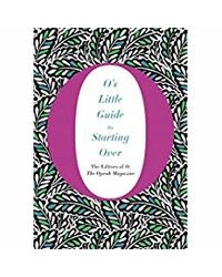 O's Little Guide to Starting Over (O's Little Books/Guides)