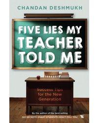 Five Lies My Teacher Told Me