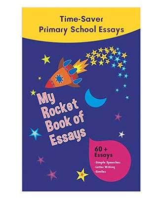 My Rocket Book Of Essays: Time Saver Primary School Essays