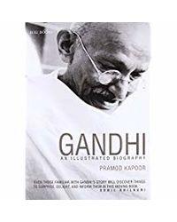 Gandhi: An Illustrated Biography