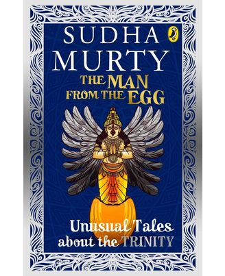 The Man from the Egg: Unusual Tales about the Trinity