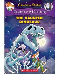 The Haunted Dinosaur (Creepella Von Cacklefur# 9)