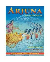 Arjuna The Gentle Warrior
