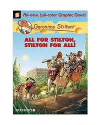Geronimo Stilton Graphic Novels# 15: All For Stilton, Stilton For All!