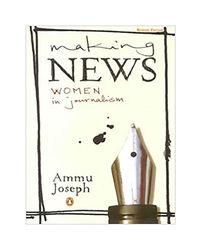 Making News: Women In Journali