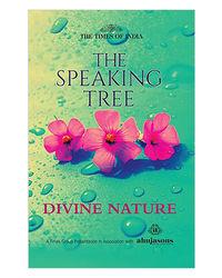 The Speaking Tree Divine Nature