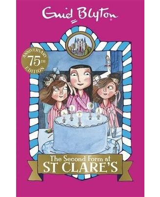 The Second Form at St Clare s: Book 4
