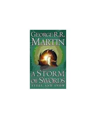 A Storm Of Swords: Steel And Snow: Book 3 (Part- I)