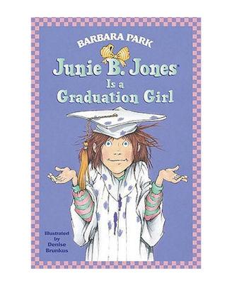 Junie B. Jones# 17 Is A Graduation Girl
