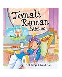 The King's Condition: Tenali Raman Stories