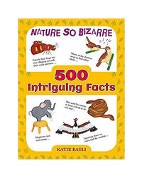 500 Intriguing Facts: Nature So Bizarre
