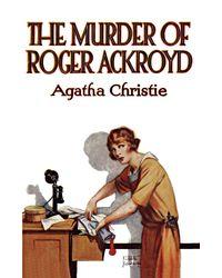 Murder of roger ackroyd- poirot