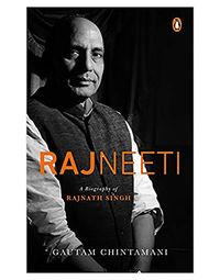 Rajneeti: A Biography Of Rajnath Singh