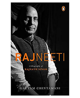 Rajneeti: A Biography Of Rajnath Singh