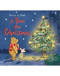 Winnie- the- Pooh: A Tree for Christmas