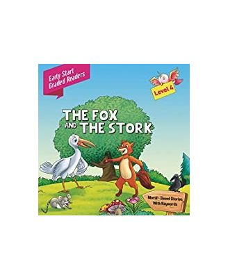 Fox and the Stork Level 4: Early Start Graded Readers
