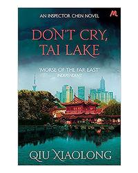 Don'T Cry Tai Lake