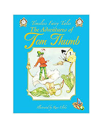 The Adventures Of Tom Thumb (Butterfly Fairytale Books Series I)