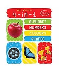 My First 4- in- 1 Alphabet Numbers Colours Shapes: Padded Board Books