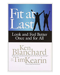 Fit At Las: Look And Feel Better Once And For All
