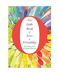 O's Little Book Of Love And Friendship (O's Little Books/Guides)
