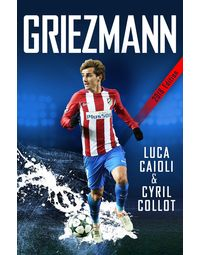 Griezmann: The Making of France's Mini Maestro