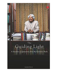 The Guiding Light: A Selection Of Quotations From My Favourite Books
