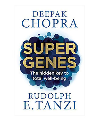 Super Genes: The Hidden Key To Total Well- Being