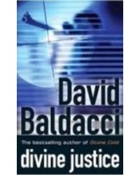 Singles: David Baldacci: Divine Justice